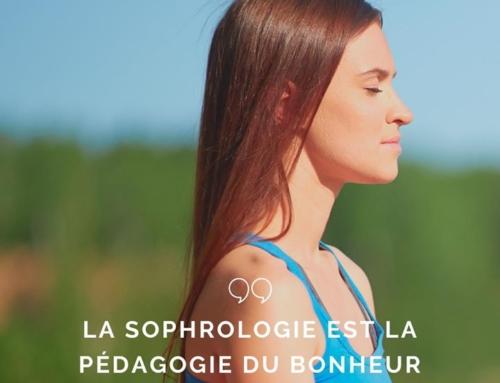La Sophrologie, pédagogie du bonheur